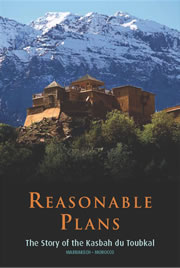 Reasonable Plans. The story of the Kasbah du Toubkal